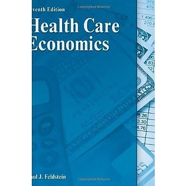 Health Care Economics (DELMAR SERIES IN HEALTH SERVICES ADMINISTRATION)