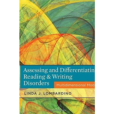 Assessing and Differentiating Reading and Writing Disorders: Multidimensional Model, New Book, (9781111539894)