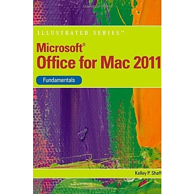 Microsoft Office 2011 for Macintosh, Illustrated Fundamentals (Illustrated (Course Technology)), New Book, (9781111824310)