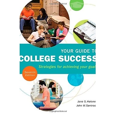 Your Guide to College Success: Strategies for Achieving Your Goals, New Book, (9781111834333)