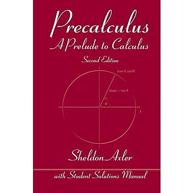 Precalculus: A Prelude to Calculus, Used Book, (9781118083765)
