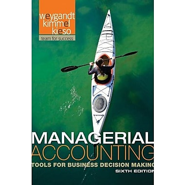 Managerial Accounting: Tools for Business Decision Making, New Book, (9781118096895)