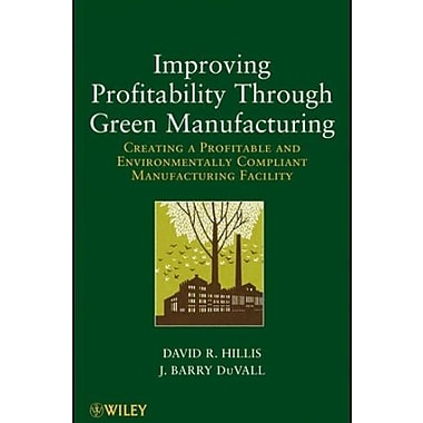 Improving Profitability Through Green Manufacturing, Used Book, (9781118111253)