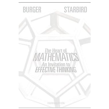 The Heart of Mathematics: An Invitation to Effective Thinking, New Book, (9781118156599)