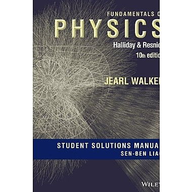 Student Solutions Manual for Fundamentals of Physics, Tenth Edition, New Book, (9781118230664)
