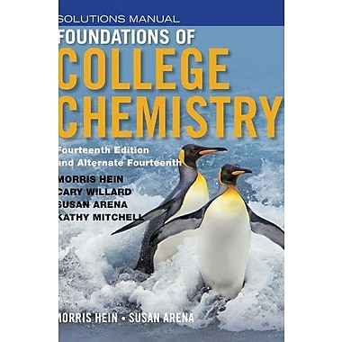 Student Solutions Manual to accompany Foundations of College Chemistry, 14e & Alt 14e, New Book, (9781118289013)