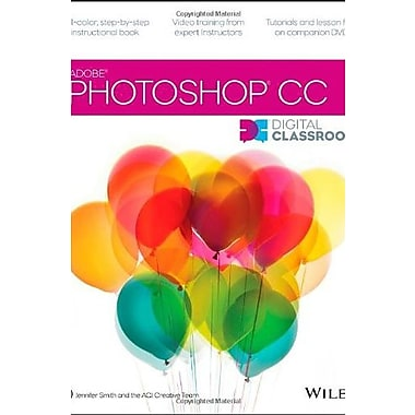 Photoshop CC Digital Classroom, Used Book, (9781118639566)