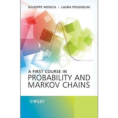 A First Course in Probability and Markov Chains, New Book, (9781119944874)