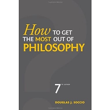 How to Get the Most Out of Philosophy, New Book, (9781133050346)