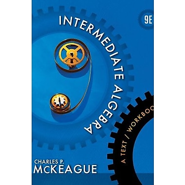 Intermediate Algebra: A Text/Workbook (Textbooks Available with Cengage Youbook), New Book, (9781133103646)
