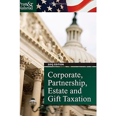 Study Guide for Pratt/Kulsrud's Corporate, Partnership, Estate and Gift Taxation 2013, 7th, New Book, (9781133496168)