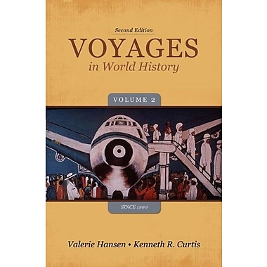 Voyages in World History, Volume II Since 1500, Used Book, (9781133607830)