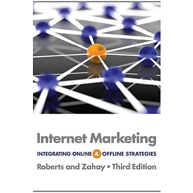 Internet Marketing: Integrating Online and Offline Strategies, New Book, (9781133625902)