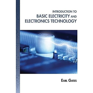 Introduction to Basic Electricity and Electronics Technology, New Book, (9781133948513)