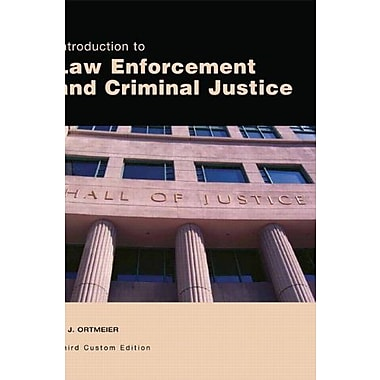Introduction to Law Enforcement and Criminal Justice (3rd Edition), New Book, (9781256399995)