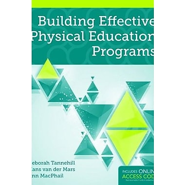 Building Effective Physical Education Programs, Used Book, (9781284021103)