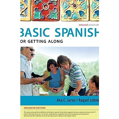 Spanish for Getting Along Enhanced Edition: The Basic Spanish Series, New Book, (9781285052175)