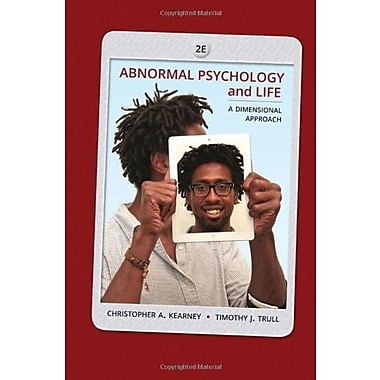 Abnormal Psychology and Life: A Dimensional Approach (Publisher: Cengage Learning)