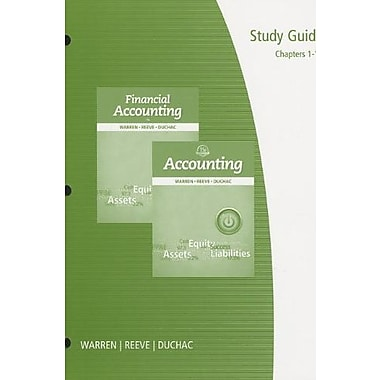 Study Guide, Chapters 1-17 for Warren/Reeve/Duchac's Accounting, 25th and Financial Accounting, 13th, New Book, (9781285073118)
