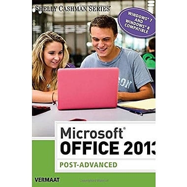 Microsoft Office 2013: Post Advanced (Shelly Cashman), New Book, (9781285166391)