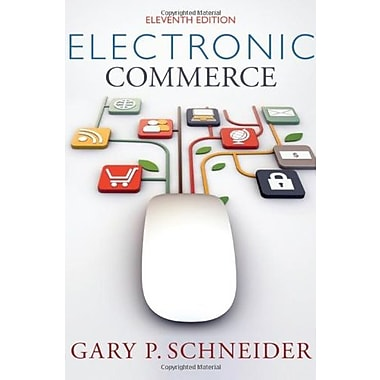 Electronic Commerce (Publisher: Cengage Learning)