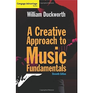 Cengage Advantage: A Creative Approach to Music Fundamentals (with Keyboard for Piano and Guitar), New Book, (9781285446202)