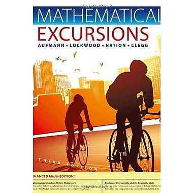 Mathematical Excursions, Enhanced Edition, 3rd, New Book, (9781285454221)