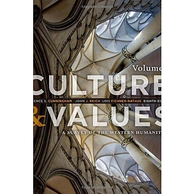 Culture and Values: A Survey of the Western Humanities, Volume 1, New Book, (9781285458182)