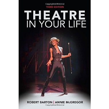Theatre in Your Life, New Book, (9781285463483)