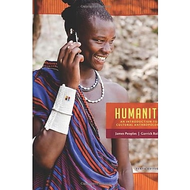 Humanity: An Introduction to Cultural Anthropology, New Book, (9781285733371)