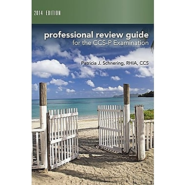 Professional Review Guide for CCS-P Exam, 2014 Edition (Book Only), New Book, (9781285735535)