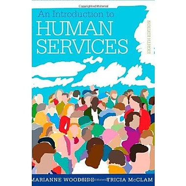 An Introduction to Human Services (Book Only), New Book, (9781285749907)