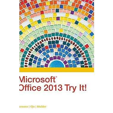 Microsoft Office 2013 Try It! (New Perspectives), Used Book, (9781305261600)
