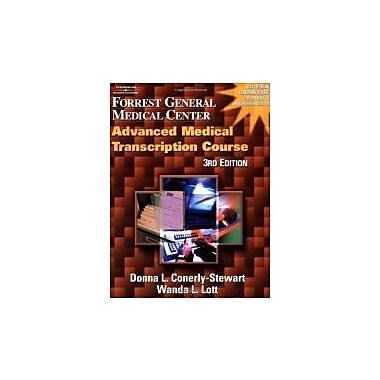 Forrest General Medical Center Advanced Medical Transcription Course, New Book, (9781401833480)