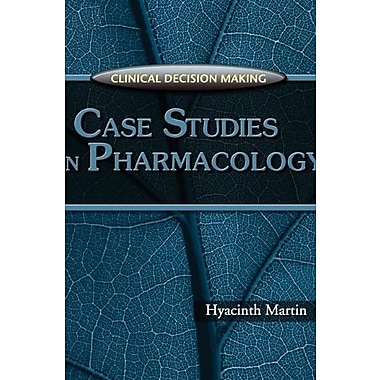 Clinical Decision Making: Case Studies in Pharmacology, New Book, (9781401835217)