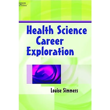 Student Workbook to Accompany Health Science Career Exploration, New Book, (9781401858124)