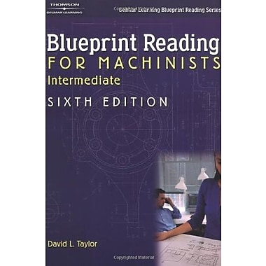 Intermediate Blueprint Reading for Machinists (Delmar Learning Blueprint Reading), Used Book, (9781401870737)