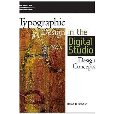 Typographic Design in the Digital Studio, New Book, (9781401880934)