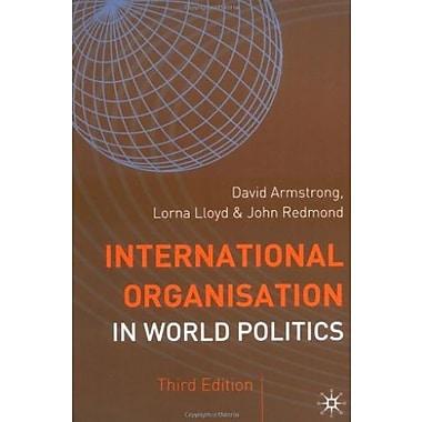 International Organisation in World Politics: 3rd Edition (Making of the Twentieth Century), New Book, (9781403903037)