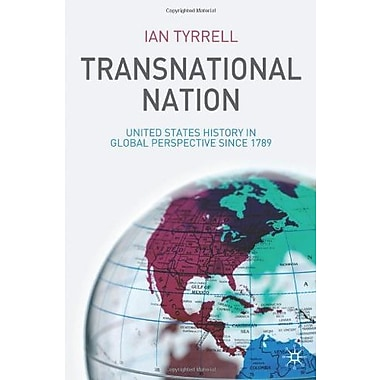 Transnational Nation: United States History in Global Perspective since 1789, Used Book, (9781403993687)