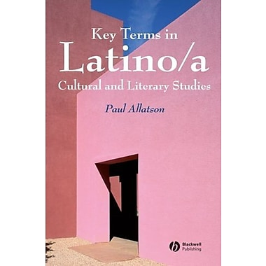 Key Terms in Latino/a Cultural and Literary Studies, Used Book, (9781405102513)