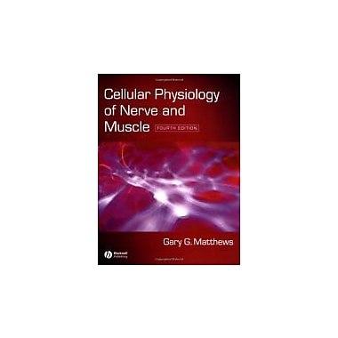 Cellular Physiology of Nerve and Muscle, New Book, (9781405103305)