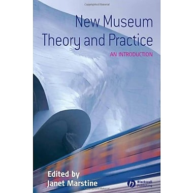 New Museum Theory and Practice: An Introduction, Used Book, (9781405105590)