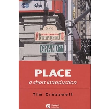Place: A Short Introduction (Short Introductions to Geography), New Book, (9781405106719)