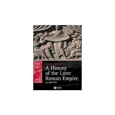 A History of the Later Roman Empire, AD 284-641: The Transformation of the Ancient World, New Book, (9781405108560)