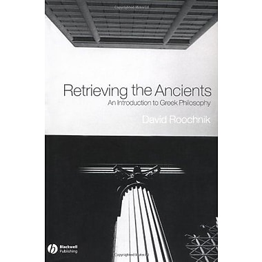 Retrieving the Ancients: An Introduction to Greek Philosophy, Used Book, (9781405108621)