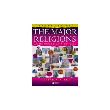 The Major Religions: An Introduction with Texts, Used Book, (9781405110495)