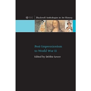 Post-Impressionism to World War II, Used Book, (9781405111522)