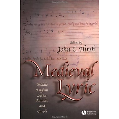 Medieval Lyric: Middle English Lyrics, Ballads, and Carols, Used Book, (9781405114820)