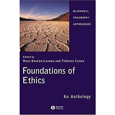 Foundations of Ethics: An Anthology, New Book, (9781405129510)